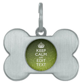 Green Glamour Keep Calm Your Text Pet Name Tag