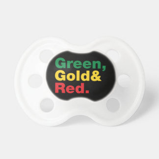 Green, Gold & Red. Pacifier