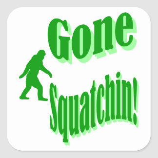 Green gone squatchin slogan text square sticker