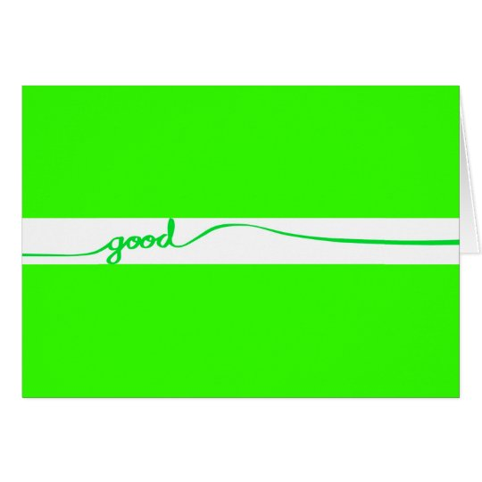 Green Good comment environmentally friendly causes Card