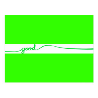 Green Good comment environmentally friendly causes Postcard