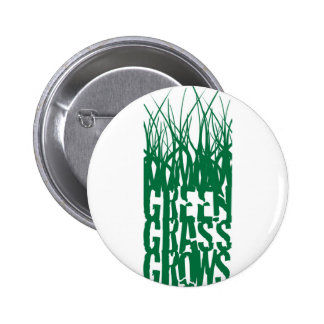 Green Grass Grows 2 Inch Round Button
