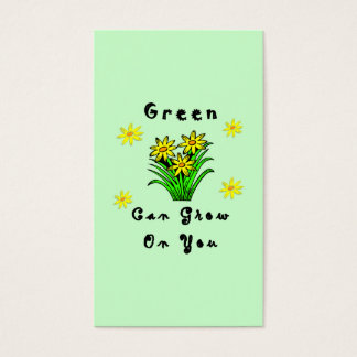 Green Grows On You Business Card