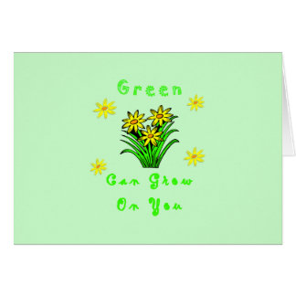 Green Grows On You Card