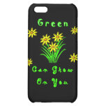 Green Grows On You iPhone 5C Cover