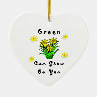 Green Grows On You Christmas Ornament