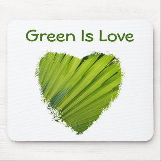 Green Heart, Green Is Love Mouse Pad
