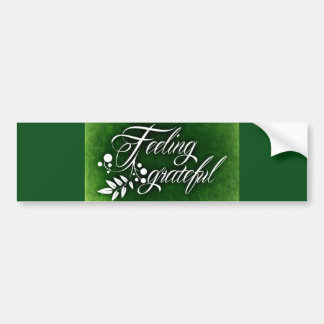 GREEN HOLLY FEELING GRATEFUL WINTER BUMPER STICKER