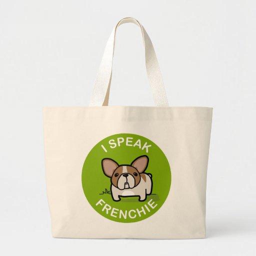 Green Honey Pied I Speak Frenchie Tote Bags