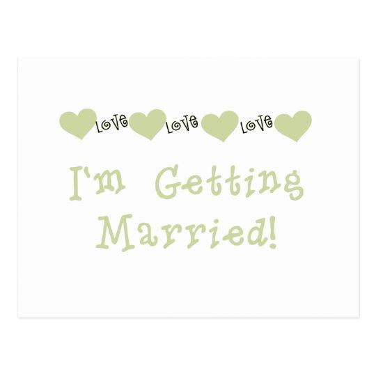 Green I'm Getting Married Postcard
