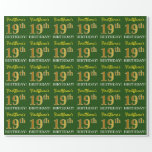 "[ Thumbnail: Green, Imitation Gold Look ""19th Birthday"" Wrapping Paper ]"