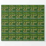 """[ Thumbnail: Green, Imitation Gold Look """"22nd Birthday"""" Wrapping Paper ]"""