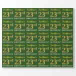 "[ Thumbnail: Green, Imitation Gold Look ""23rd Birthday"" Wrapping Paper ]"