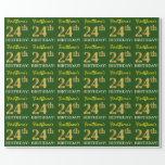 "[ Thumbnail: Green, Imitation Gold Look ""24th Birthday"" Wrapping Paper ]"