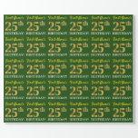 "[ Thumbnail: Green, Imitation Gold Look ""25th Birthday"" Wrapping Paper ]"