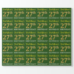 "[ Thumbnail: Green, Imitation Gold Look ""27th Birthday"" Wrapping Paper ]"