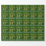 "[ Thumbnail: Green, Imitation Gold Look ""31st Birthday"" Wrapping Paper ]"