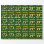 "[ Thumbnail: Green, Imitation Gold Look ""39th Birthday"" Wrapping Paper ]"
