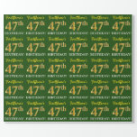 "[ Thumbnail: Green, Imitation Gold Look ""47th Birthday"" Wrapping Paper ]"