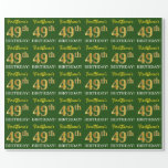"[ Thumbnail: Green, Imitation Gold Look ""49th Birthday"" Wrapping Paper ]"