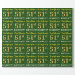 "[ Thumbnail: Green, Imitation Gold Look ""51st Birthday"" Wrapping Paper ]"
