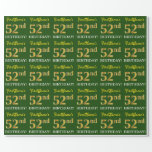 "[ Thumbnail: Green, Imitation Gold Look ""52nd Birthday"" Wrapping Paper ]"