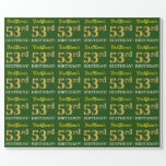 "[ Thumbnail: Green, Imitation Gold Look ""53rd Birthday"" Wrapping Paper ]"