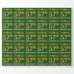 "[ Thumbnail: Green, Imitation Gold Look ""57th Birthday"" Wrapping Paper ]"
