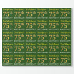 "[ Thumbnail: Green, Imitation Gold Look ""75th Birthday"" Wrapping Paper ]"