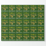 "[ Thumbnail: Green, Imitation Gold Look ""76th Birthday"" Wrapping Paper ]"