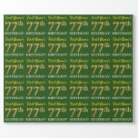 "[ Thumbnail: Green, Imitation Gold Look ""77th Birthday"" Wrapping Paper ]"