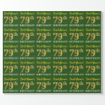 "[ Thumbnail: Green, Imitation Gold Look ""79th Birthday"" Wrapping Paper ]"