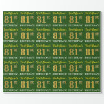 "[ Thumbnail: Green, Imitation Gold Look ""81st Birthday"" Wrapping Paper ]"