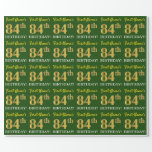 "[ Thumbnail: Green, Imitation Gold Look ""84th Birthday"" Wrapping Paper ]"