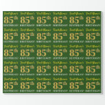 "[ Thumbnail: Green, Imitation Gold Look ""85th Birthday"" Wrapping Paper ]"