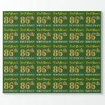 "[ Thumbnail: Green, Imitation Gold Look ""86th Birthday"" Wrapping Paper ]"