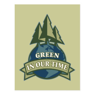 Green In Our Time Postcard