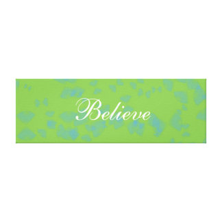 Green Inspirational Believe Wrapped Canvas