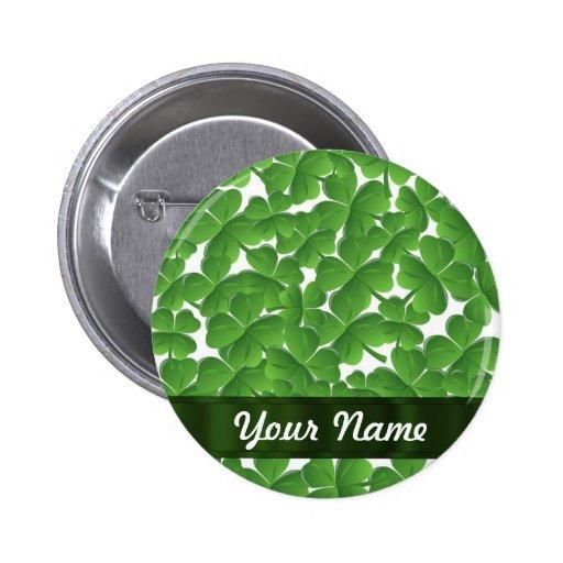 Green Irish shamrocks personalized Pin