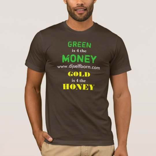 Green is 4 the Money T-Shirt