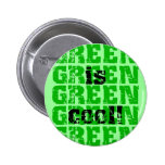 GREEN is cool Pinback Button