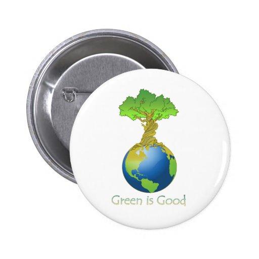 Green is Good 2 Inch Round Button