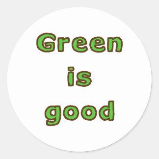Green is Good Classic Round Sticker