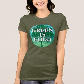 Green Is Good Ladies T-shirt