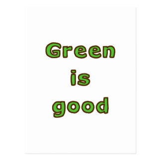 Green is Good Postcards