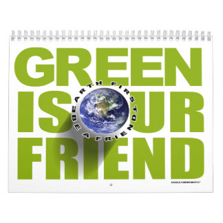 green is our friend calendar