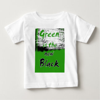 Green Is The New Black Baby T-Shirt