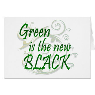 Green is the new BLACK Card