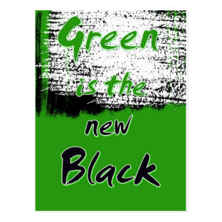 Green Is The New Black Postcard