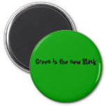 Green is the new Black Refrigerator Magnet
